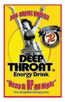 Deep Throat Energy Drinks