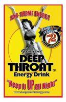 Deep Throat Energy Drinks