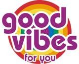 Good Vibes for You