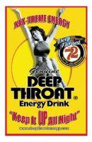 Deep Throat Energy Drinks Poster