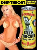Deep Throat Energy Drink and Morgan Ray from the Showtime Deeper Throat reality TV  show