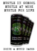 hunid racks hustle for life flyer