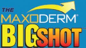 Maxoderm Big Shot