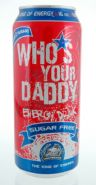 Who's Your Daddy Energy Drink: whosdaddysugarfree.jpg